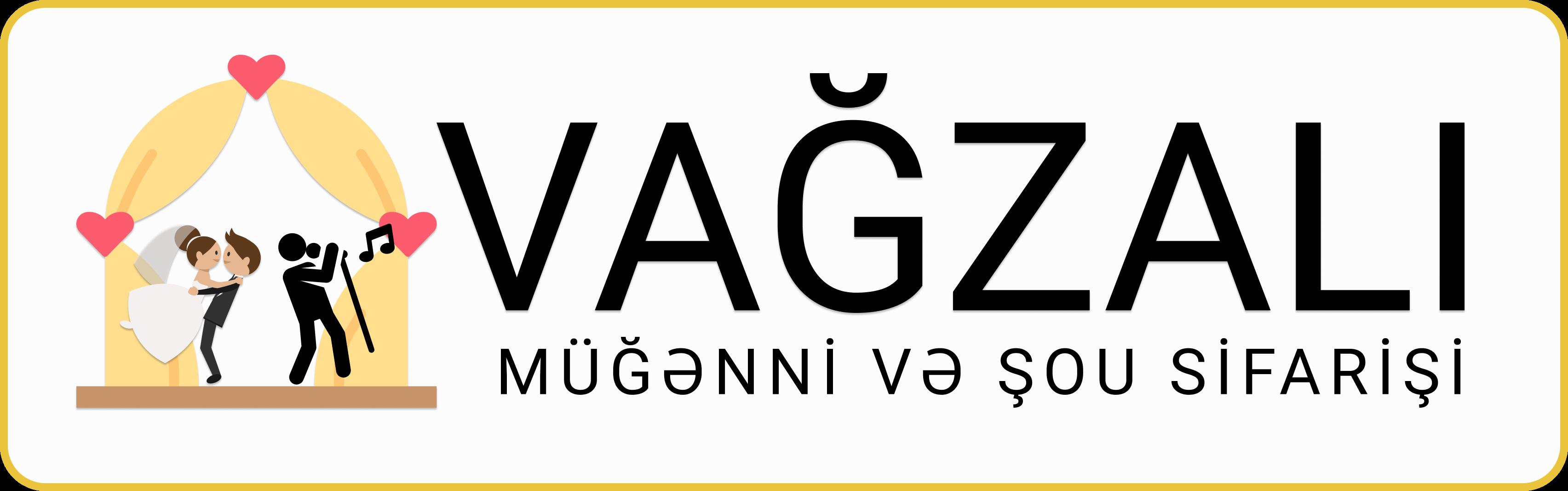 VAGZALI - Toy, Nişan, Ad Günü